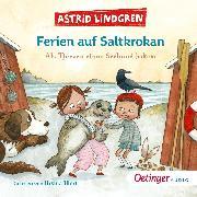 Cover-Bild zu Ferien auf Saltkrokan. Als Tjorven einen Seehund bekam (Audio Download) von Lindgren, Astrid