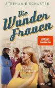 Cover-Bild zu Die Wunderfrauen (eBook) von Schuster, Stephanie