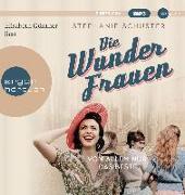 Cover-Bild zu Die Wunderfrauen von Schuster, Stephanie