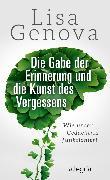 Cover-Bild zu Die Gabe der Erinnerung und die Kunst des Vergessens (eBook) von Genova, Lisa