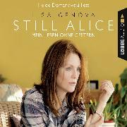 Cover-Bild zu Still Alice - Mein Leben ohne Gestern (Audio Download) von Genova, Lisa