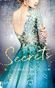 Cover-Bild zu Die Prinzessinnen von New York - Secrets (eBook) von Godbersen, Anna