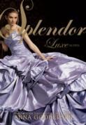 Cover-Bild zu Splendor (eBook) von Godbersen, Anna