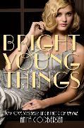 Cover-Bild zu Bright Young Things von Godbersen, Anna