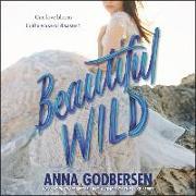 Cover-Bild zu Beautiful Wild von Godbersen, Anna