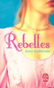 Cover-Bild zu Rebelles von Godbersen, Anna