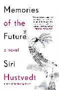 Cover-Bild zu Hustvedt, Siri: Memories of the Future