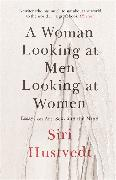 Cover-Bild zu Hustvedt, Siri: A Woman Looking at Men Looking at Women
