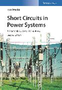 Cover-Bild zu eBook Short Circuits in Power Systems