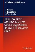 Cover-Bild zu eBook Ultra-Low-Power and Ultra-Low-Cost Short-Range Wireless Receivers in Nanoscale CMOS