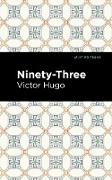 Cover-Bild zu Ninety-Three (eBook) von Hugo, Victor