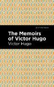Cover-Bild zu The Memoirs of Victor Hugo (eBook) von Hugo, Victor