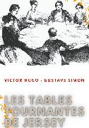 Cover-Bild zu Les tables tournantes de Jersey (eBook) von Hugo, Victor