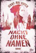 Cover-Bild zu Nacht ohne Namen von Nuyen, Jenny-Mai
