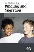 Cover-Bild zu Bindung und Migration (eBook) von Brisch, Karl-Heinz (Hrsg.)