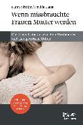 Cover-Bild zu Wenn missbrauchte Frauen Mutter werden (eBook) von Simkin, Penny