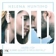 Cover-Bild zu HOLD - Mills Brothers Reihe, Teil 3 (Ungekürzt) (Audio Download) von Hunting, Helena