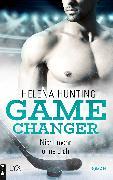 Cover-Bild zu Game Changer - Nicht mehr ohne dich (eBook) von Hunting, Helena