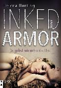 Cover-Bild zu Inked Armor - Du gehst mir unter die Haut (eBook) von Hunting, Helena