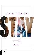 Cover-Bild zu STAY (eBook) von Hunting, Helena