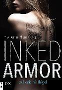 Cover-Bild zu Inked Armor - Schenk mir Flügel (eBook) von Hunting, Helena