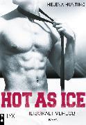 Cover-Bild zu Hot as Ice - Heißkalt verlobt (eBook) von Hunting, Helena