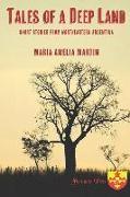 Cover-Bild zu Tales of a Deep Land: Short Stories from Northeastern Argentina von Martin, Maria Amelia