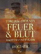 Cover-Bild zu Feuer und Blut (eBook) von Buk-Swienty, Tom