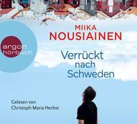 Cover-Bild zu Verrückt nach Schweden von Nousiainen, Miika