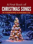Cover-Bild zu A First Book of Christmas Songs: For the Beginning Pianist with Downloadable MP3s von Bergerac