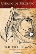 Cover-Bild zu Holdbéli utazás (eBook) von Cyrano, de Bergerac