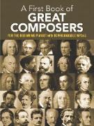 Cover-Bild zu A First Book of Great Composers (eBook) von Bergerac