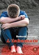 Cover-Bild zu L'inhumain von Bergerac, Bertrand