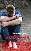 Cover-Bild zu L'inhumain (eBook) von Bergerac, Bertrand