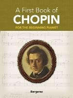 Cover-Bild zu A First Book of Chopin (eBook) von Bergerac