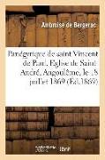 Cover-Bild zu Panégyrique de Saint Vincent de Paul. Eglise de Saint-André, Angoulême, Le 18 Juillet 1869: Pour La Fête de la Conférence d'Angoulême von Ambroise de Bergerac