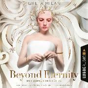 Cover-Bild zu Beyond Eternity - Der Schwur der Göttin, Teil 1 (Ungekürzt) (Audio Download) von Milán, Greta