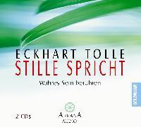 Cover-Bild zu Stille spricht (Audio Download) von Tolle, Eckhart