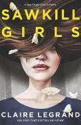 Cover-Bild zu Sawkill Girls von Legrand, Claire