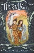 Cover-Bild zu Thornlight von Legrand, Claire
