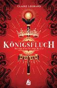 Cover-Bild zu Königsfluch - Die Empirium-Trilogie von Legrand, Claire