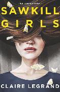 Cover-Bild zu Sawkill Girls () von Legrand, Claire