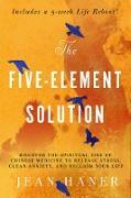 Cover-Bild zu The Five-Element Solution (eBook) von Haner, Jean