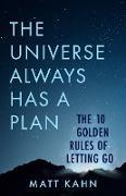Cover-Bild zu The Universe Always Has a Plan (eBook) von Kahn, Matt