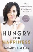 Cover-Bild zu Hungry for Happiness, Revised and Updated (eBook) von Skelly, Samantha