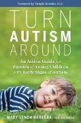 Cover-Bild zu Turn Autism Around (eBook) von Barbera, Mary Lynch