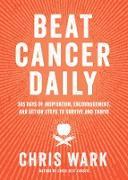 Cover-Bild zu Beat Cancer Daily (eBook) von Wark, Chris