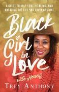 Cover-Bild zu Black Girl In Love (with Herself) (eBook) von Anthony, Trey