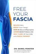 Cover-Bild zu Free Your Fascia (eBook) von Fenster, Daniel