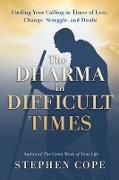Cover-Bild zu The Dharma in Difficult Times (eBook) von Cope, Stephen